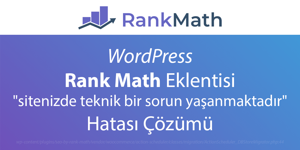 WordPress Rank Math Hata Çözümü