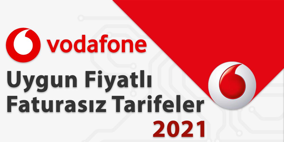 Vodafone Uygun Fiyatlı Faturasız Tarifeler 2021